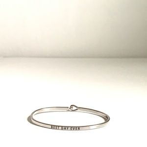 Jewelry - Bangle Message Bracelet Best Day Ever Silver